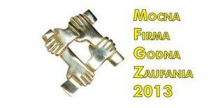 Mocna Firma Godna Zaufania 2013